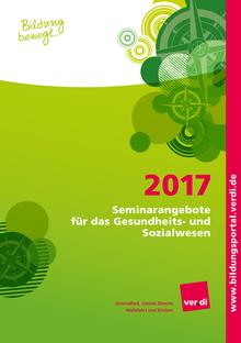 Seminarangebote 2017 für das Gesundheits- und Sozialwesen