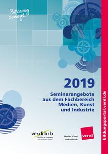 Seminarangebote 2019 für den Fachbereich Medien, Kunst und Industrie